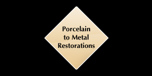 Porcelain to Metal Restorations