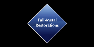Full-Metal Restorations